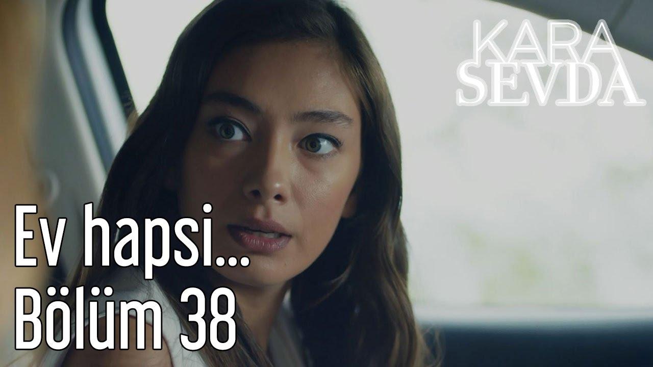 Kara Sevda episodul 38 Rezumat!
