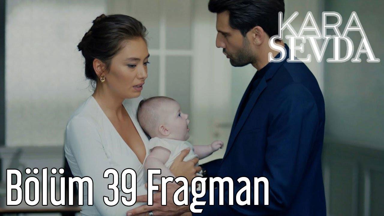 Kara Sevda episodul 39 Rezumat!